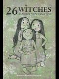 26 Witches
