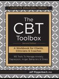 The CBT Toolbox, Second Edition: 185 Tools to Manage Anxiety, Depression, Anger, Behaviors & Stress