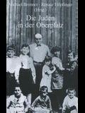Die Juden in Der Oberpfalz
