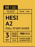 Hesi A2 Full Study Guide: Complete Subject Review with 100 Video Lessons, 3 Full Practice Tests Book + Online, 900 Realistic Questions, Plus Onl