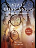 Viaje Chamanico