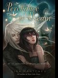 Perchance to Dream: Theatre Illuminata #2