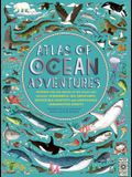 Atlas of Ocean Adventures: Plunge Into the Depths of the Ocean and Discover Wonderful Sea Creatures, Incredible Habitats, and Unmissable Underwat