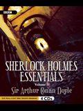 Sherlock Holmes Essentials, Volume 2 (Six Full Cast BBC Radio Dramas)