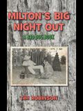 A Tropical Frontier: Milton's Big Night Out; A Bad Dog Book