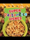 Super Pasta and Rice Dishes