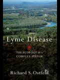 Lyme Disease The Ecology of a Complex System