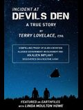 Incident at Devils Den, a True Story by Terry Lovelace, Esq.