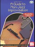 A Guide to Non-Jazz Improvisation: Mandolin Edition [With CD]