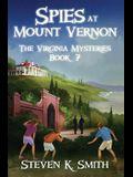 Spies at Mount Vernon