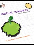 Virtual Economies: Design and Analysis