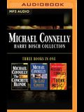Michael Connelly - Harry Bosch Collection (Books 3,4 & 5): The Concrete Blonde, the Last Coyote, Trunk Music