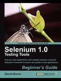 Selenium 1.0 Testing Tools: Beginner's Guide