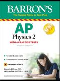AP Physics 2: With 4 Practice Tests