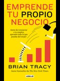Emprende Tu Propio Negocio / Entrepreneurship: How to Start and Grow Your Own Business