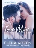 One More Moment