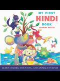 My First Hindi Book: Learn Colors, Counting, And Animals In Hindi