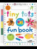 Tiny Tots Fun Book: Stickers, Coloring, and Stencils! with Multi-Colored Pen