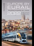 Europe by Eurail 2022: Touring Europe by Train