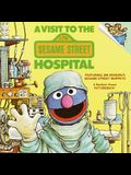 A Visit to the Sesame Street Hospital (Pictureback(R))