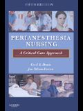 Perianesthesia Nursing: A Critical Care Approach