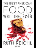 The Best American Food Writing 2018 (The Best American Series ®)
