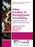 Value Creation in Management Accounting: Using Information to Capture Customer Value