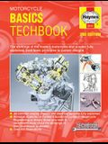 Motorcycle Basics Techbook 2nd Edition: The Workings of the Modern Motorcycle and Scooter Fully Explained, from Basic Principles to Current Designs