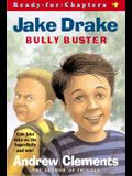 Jake Drake, Bully Buster : Ready-for-Chapters