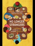 No Longer Strangers: Transforming Evangelism with Immigrant Communities