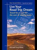 Live Your Road Trip Dream: Travel for a Year for the Cost of Staying Home
