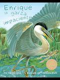 Enrique La Garza Impaciente (Henry the Impatient Heron)