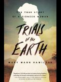 Trials of the Earth: The True Story of a Pion