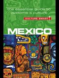 Mexico - Culture Smart!, Volume 80: The Essential Guide to Customs & Culture