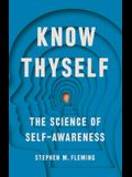 Know Thyself: The Science of Self-Awareness
