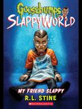 My Friend Slappy (Goosebumps Slappyworld #12), 12