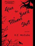Give the Bard a Tetanus Shot