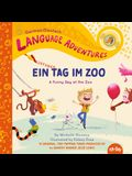 Ein Lustiger Tag Im Zoo (a Funny Day at the Zoo, German / Deutsch Language Edition)