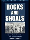 Rocks and Shoals: Naval Discipline in the Age of Fighting Sails