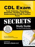 CDL Exam Secrets - Tank Vehicles, Hazardous Materials, Doubles and Triples Endorsements & CDL Practice Tests Study Guide: CDL Test Review for the Comm