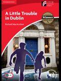 A Little Trouble in Dublin