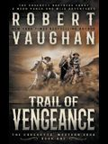 Trail of Vengeance: A Classic Western