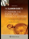 Glannon Guide to Commercial and Paper Payment Systems: Learning Commercial and Paper Payment Systems Through Multiple-Choice Questions and Analysis