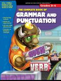 The Complete Book of Grammar and Punctuation: Grades 3-4