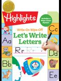 Write-On Wipe-Off Let's Write Letters (Highlights(TM) Write-On Wipe-Off Fun to Learn Activity Books)