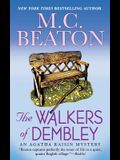 The Walkers of Dembley: An Agatha Raisin Mystery