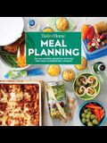 Taste of Home Meal Planning: Smart Meal Prep to Carry You Through the Week