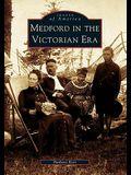 Medford in the Victorian Era