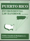 Puerto Rico Environmental Law Handbook