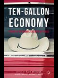 Ten-Gallon Economy: Sizing Up Economic Growth in Texas